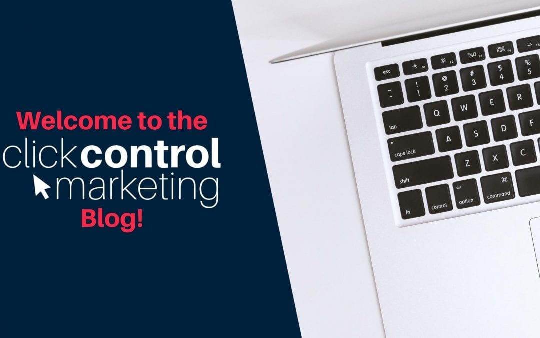 Welcome to the Click Control Marketing Blog!